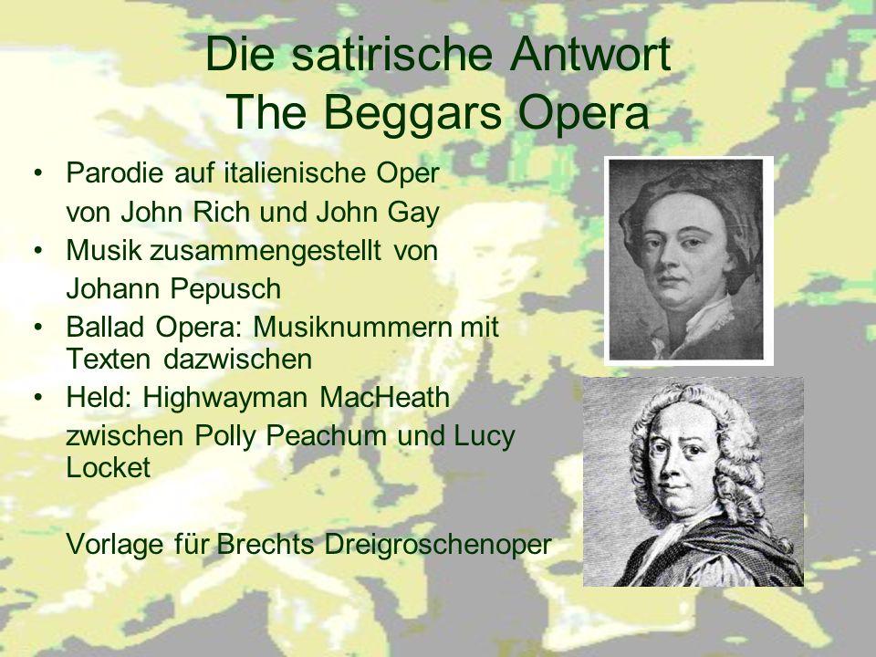 Die satirische Antwort The Beggars Opera