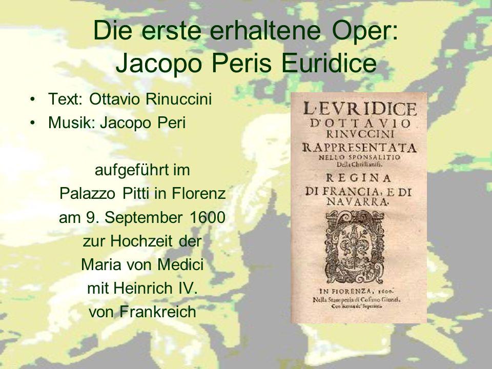 Die erste erhaltene Oper: Jacopo Peris Euridice