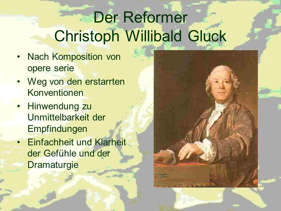 Der Reformer Christoph Willibald Gluck