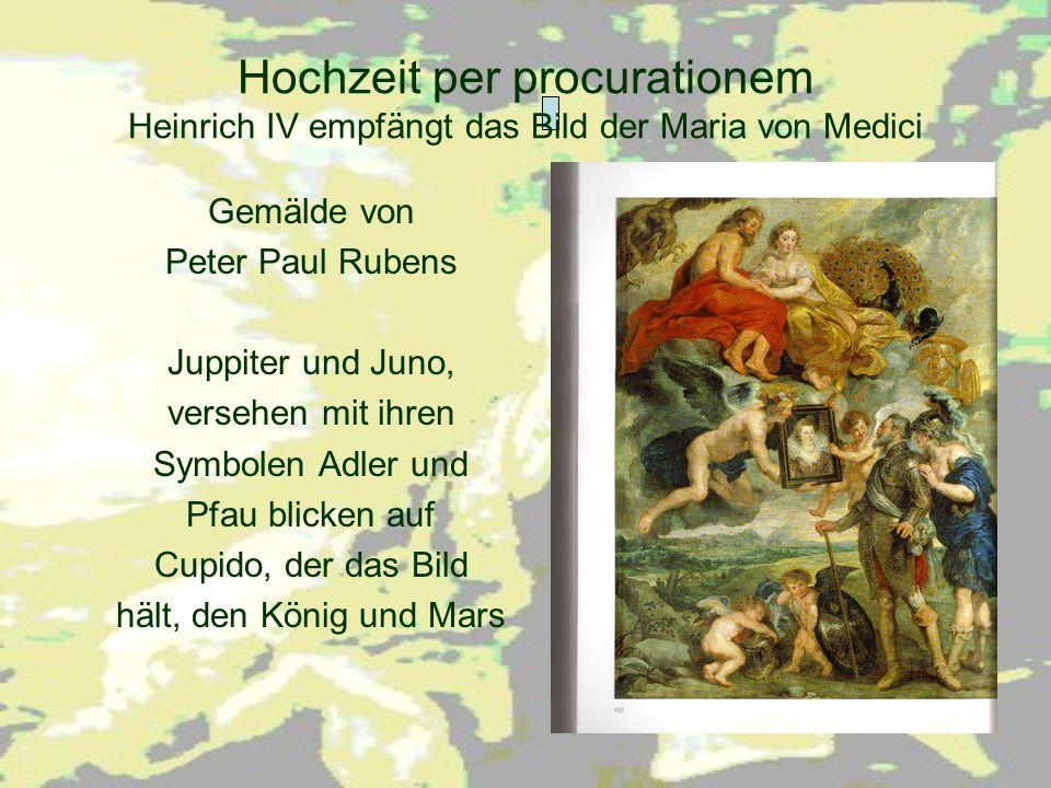 Hochzeit per procurationem Heinrich IV empfängt das Bild der Maria von Medici