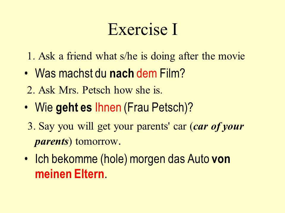 Exercise I Was machst du nach dem Film