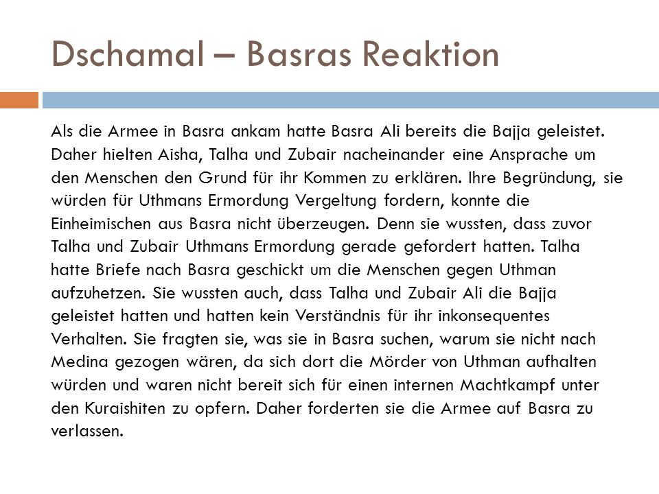 Dschamal – Basras Reaktion