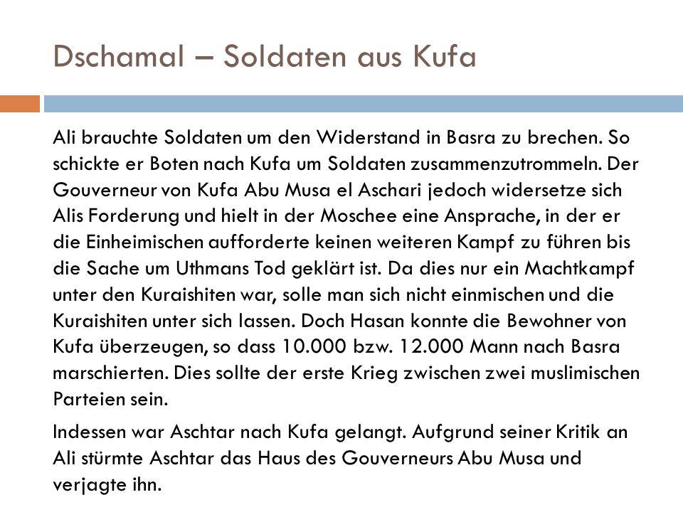Dschamal – Soldaten aus Kufa