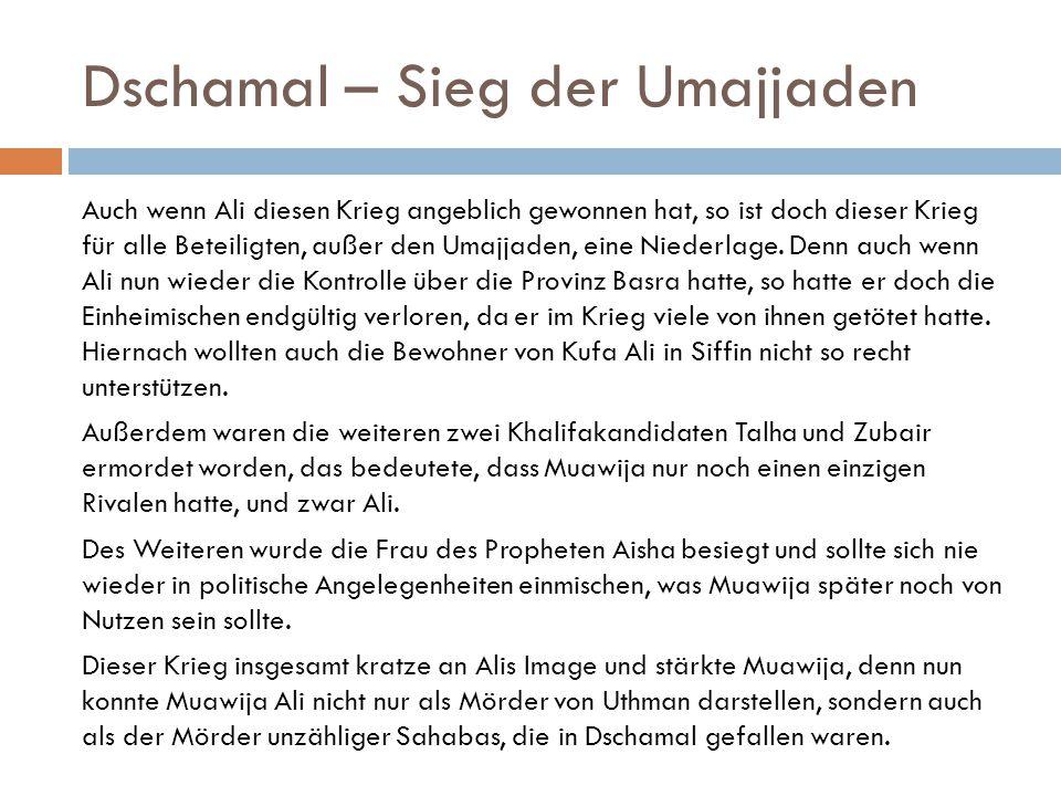 Dschamal – Sieg der Umajjaden