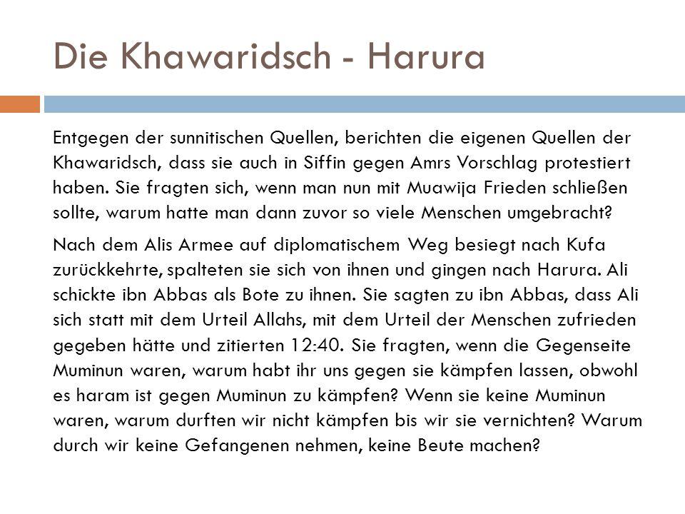 Die Khawaridsch - Harura