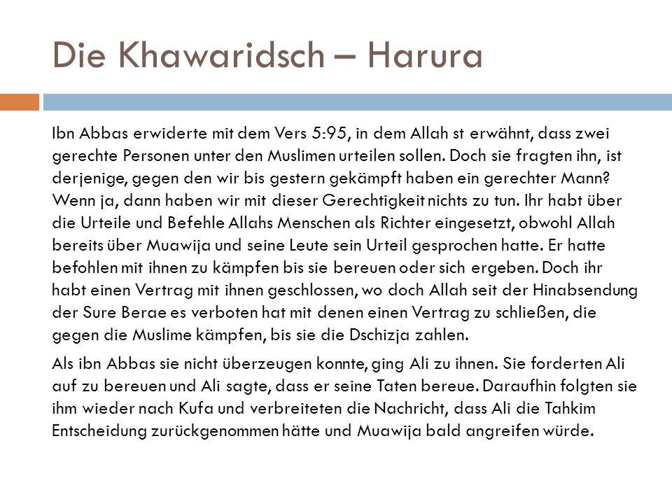 Die Khawaridsch – Harura
