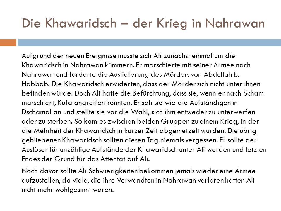 Die Khawaridsch – der Krieg in Nahrawan