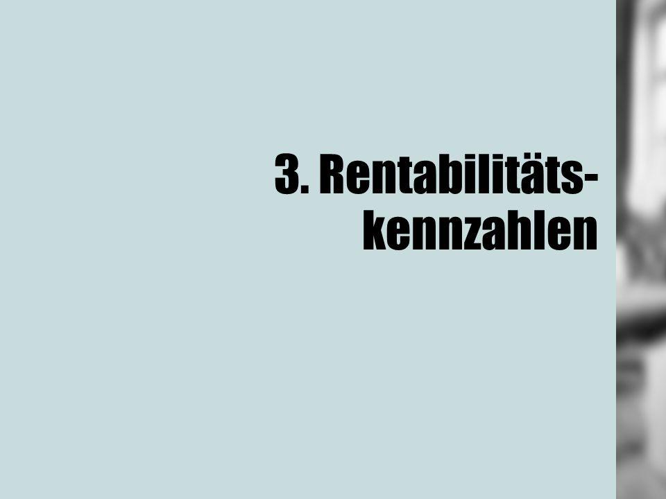 3. Rentabilitäts-kennzahlen