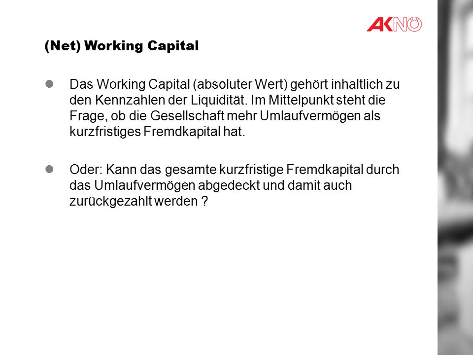 (Net) Working Capital