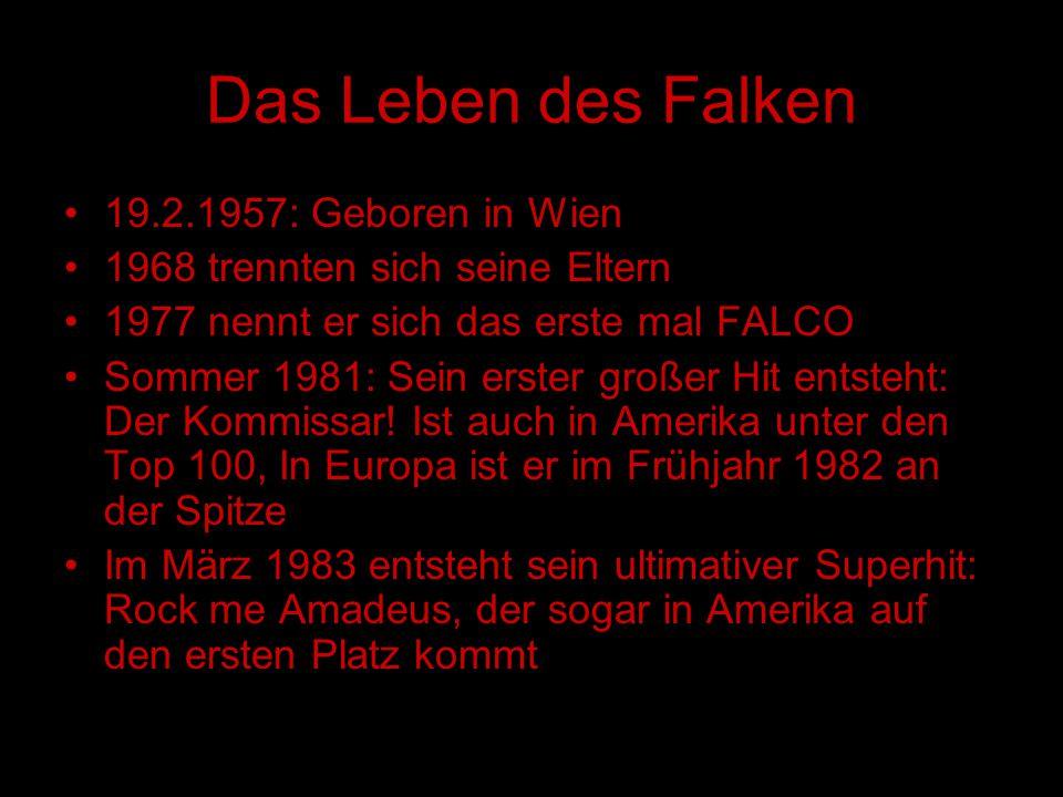 Das Leben des Falken 19.2.1957: Geboren in Wien