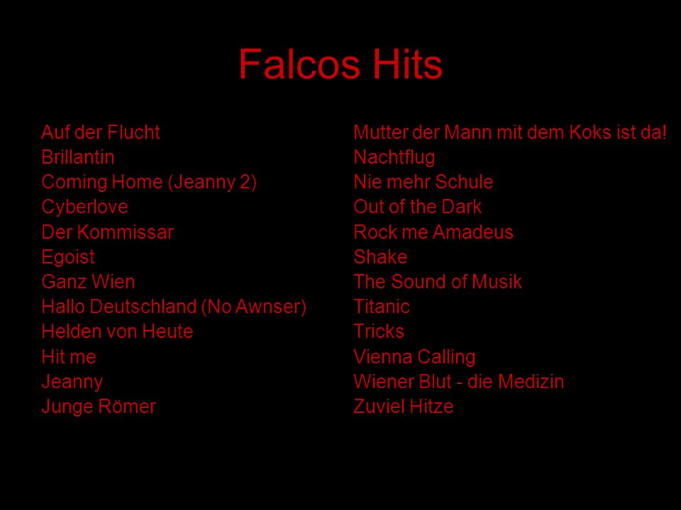 Falcos Hits Auf der Flucht Brillantin Coming Home (Jeanny 2) Cyberlove