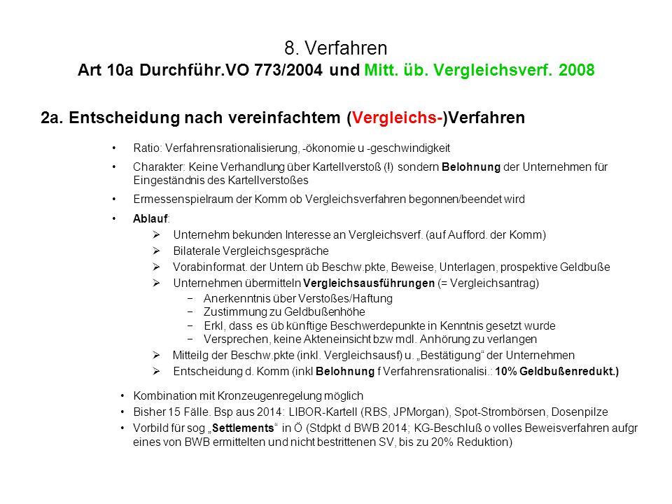 8. Verfahren Art 10a Durchführ. VO 773/2004 und Mitt. üb