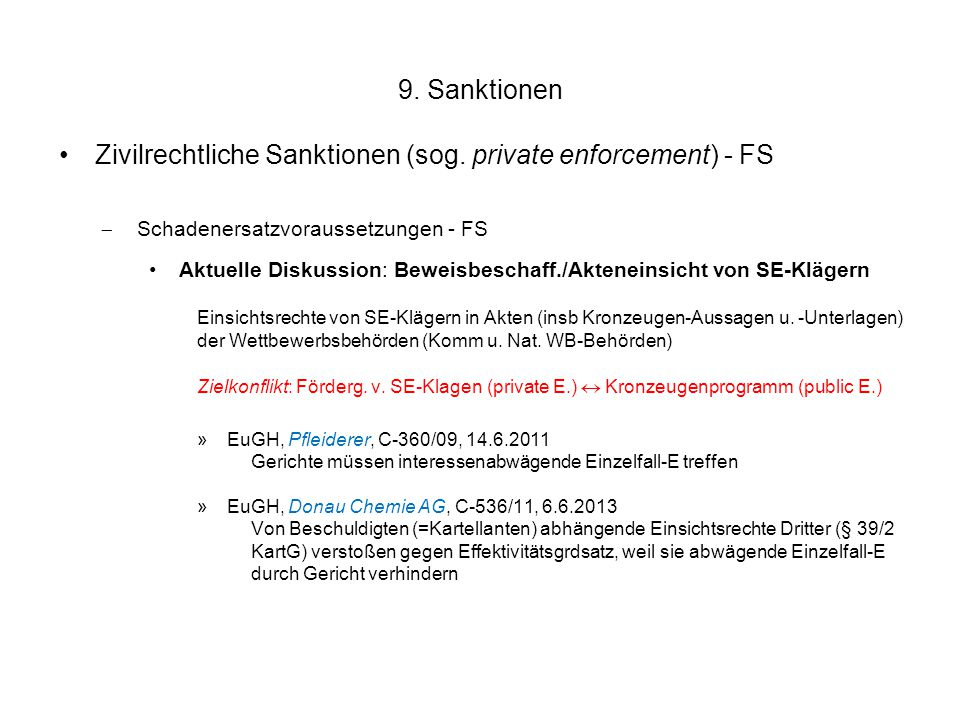 Zivilrechtliche Sanktionen (sog. private enforcement) - FS
