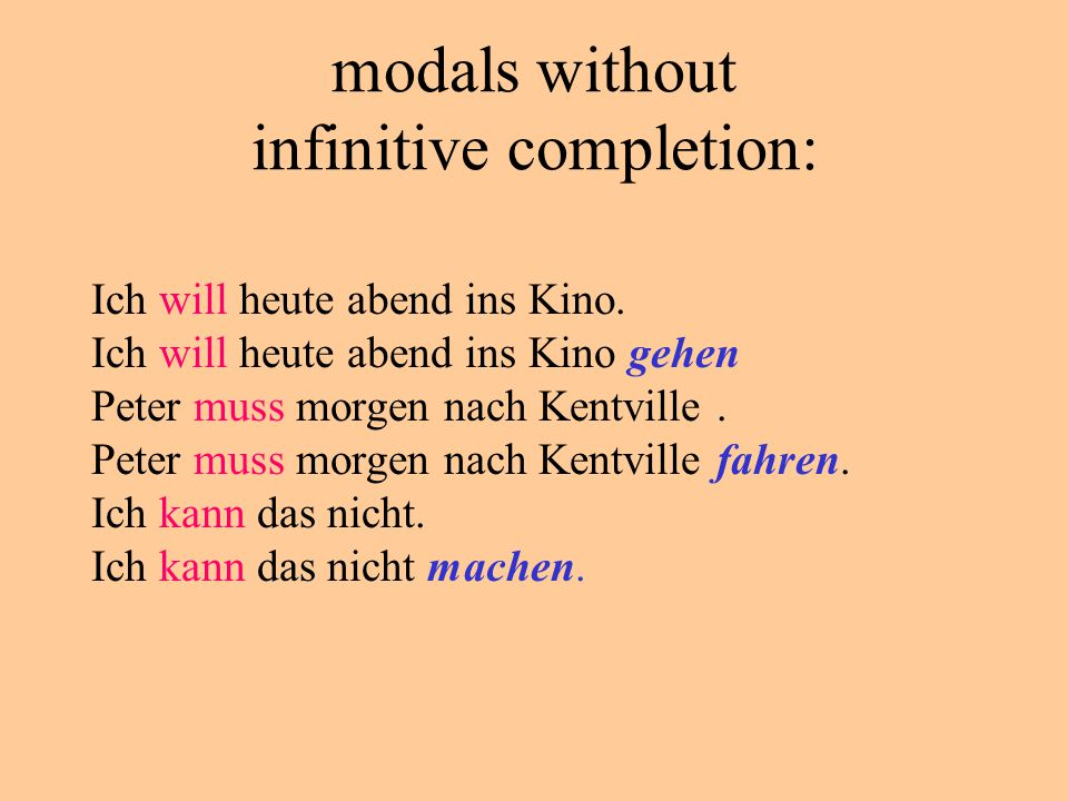 modals without infinitive completion:
