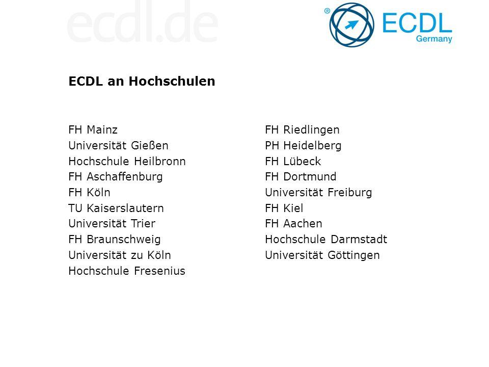 ECDL an Hochschulen FH Mainz Universität Gießen Hochschule Heilbronn