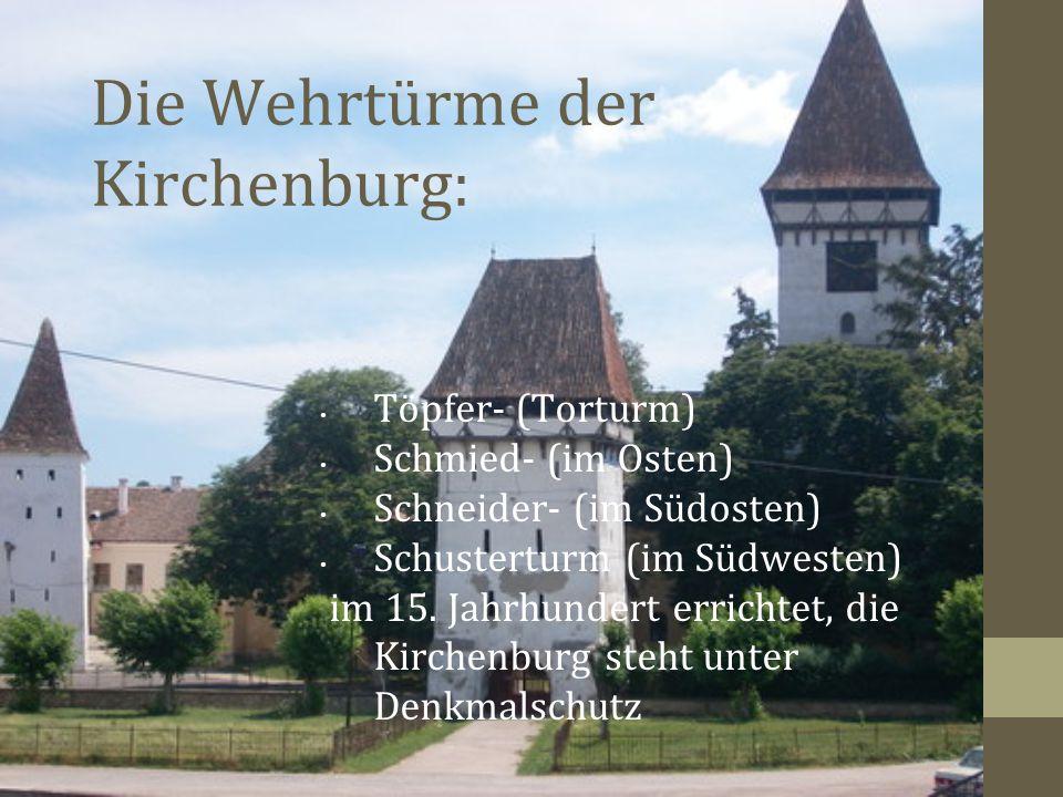 Die Wehrtürme der Kirchenburg: