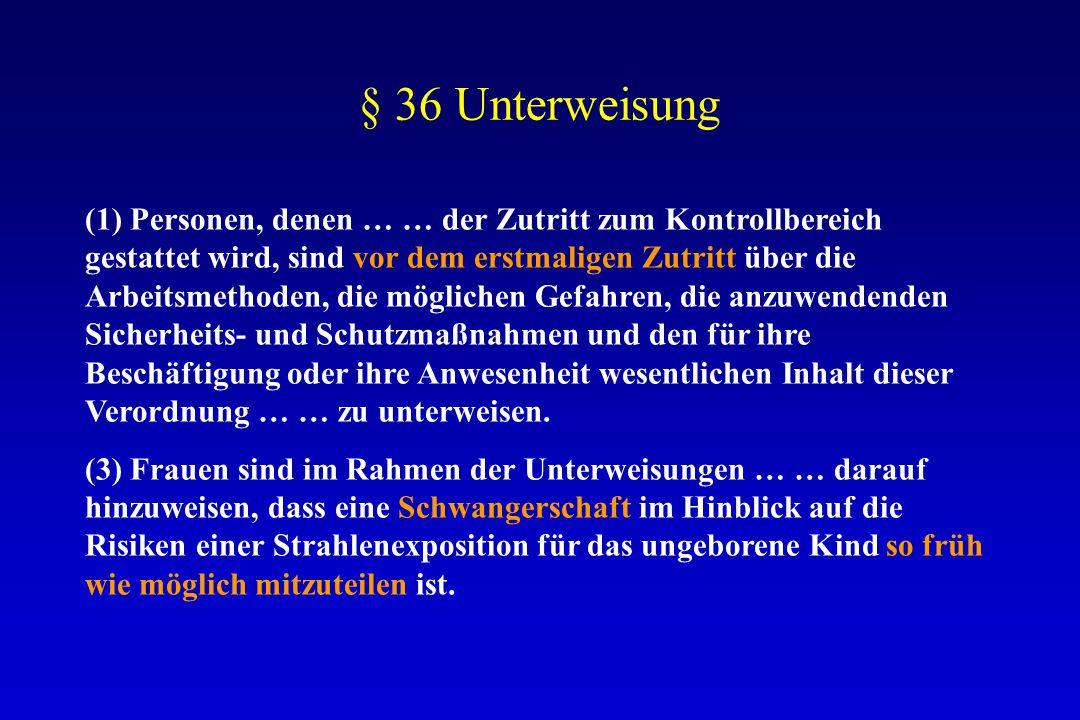 § 36 Unterweisung