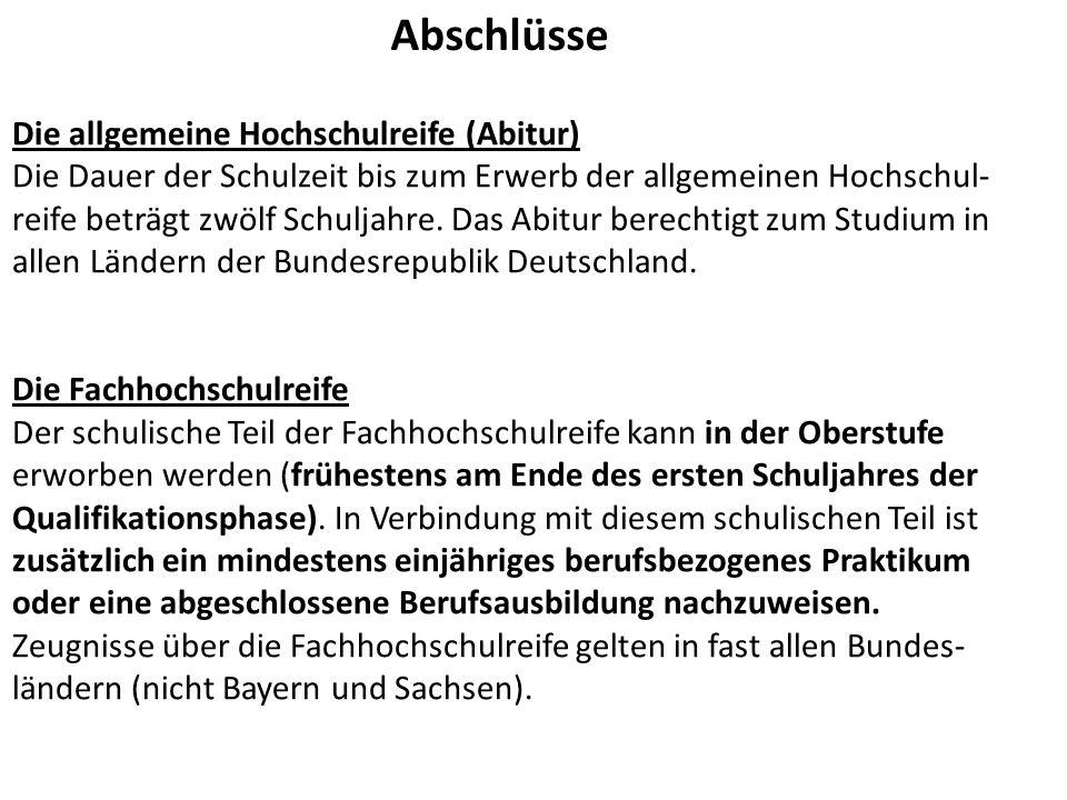 Abschlüsse Die allgemeine Hochschulreife (Abitur)
