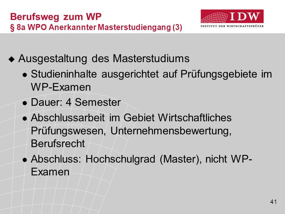 Berufsweg zum WP § 8a WPO Anerkannter Masterstudiengang (3)