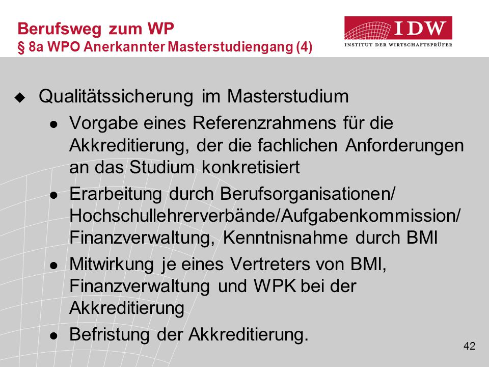 Berufsweg zum WP § 8a WPO Anerkannter Masterstudiengang (4)