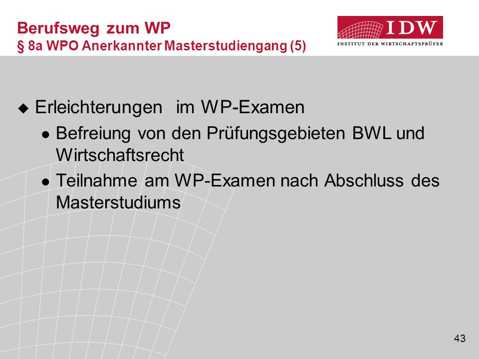 Berufsweg zum WP § 8a WPO Anerkannter Masterstudiengang (5)