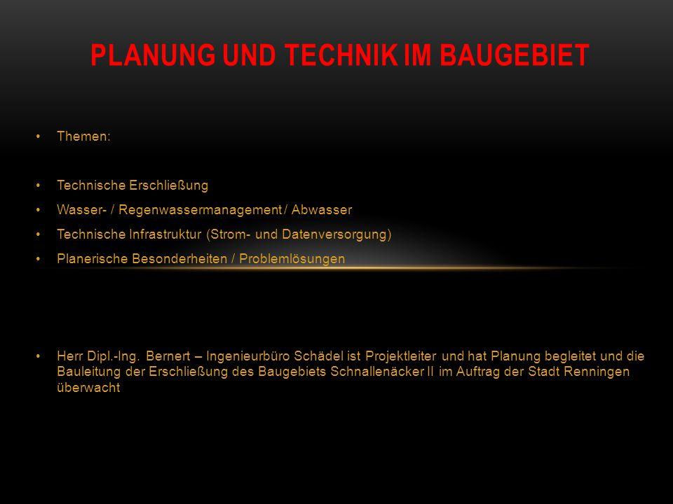 Planung und Technik im Baugebiet