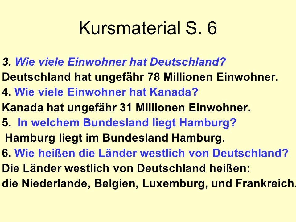 Kursmaterial S. 6 3. Wie viele Einwohner hat Deutschland