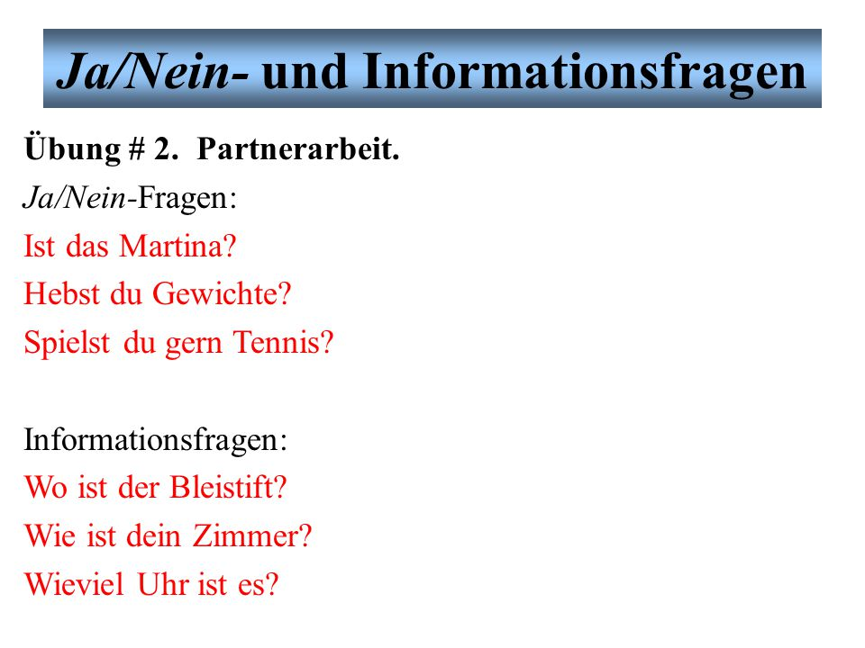 Ja/Nein- und Informationsfragen