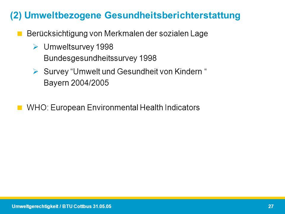 (2) Umweltbezogene Gesundheitsberichterstattung