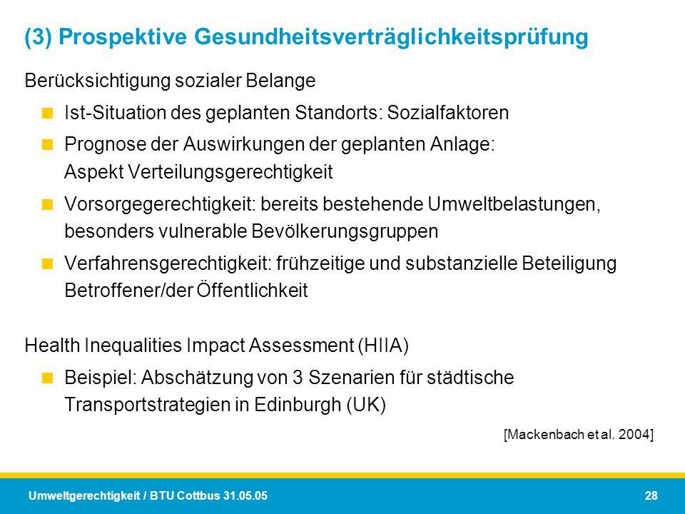 (3) Prospektive Gesundheitsverträglichkeitsprüfung
