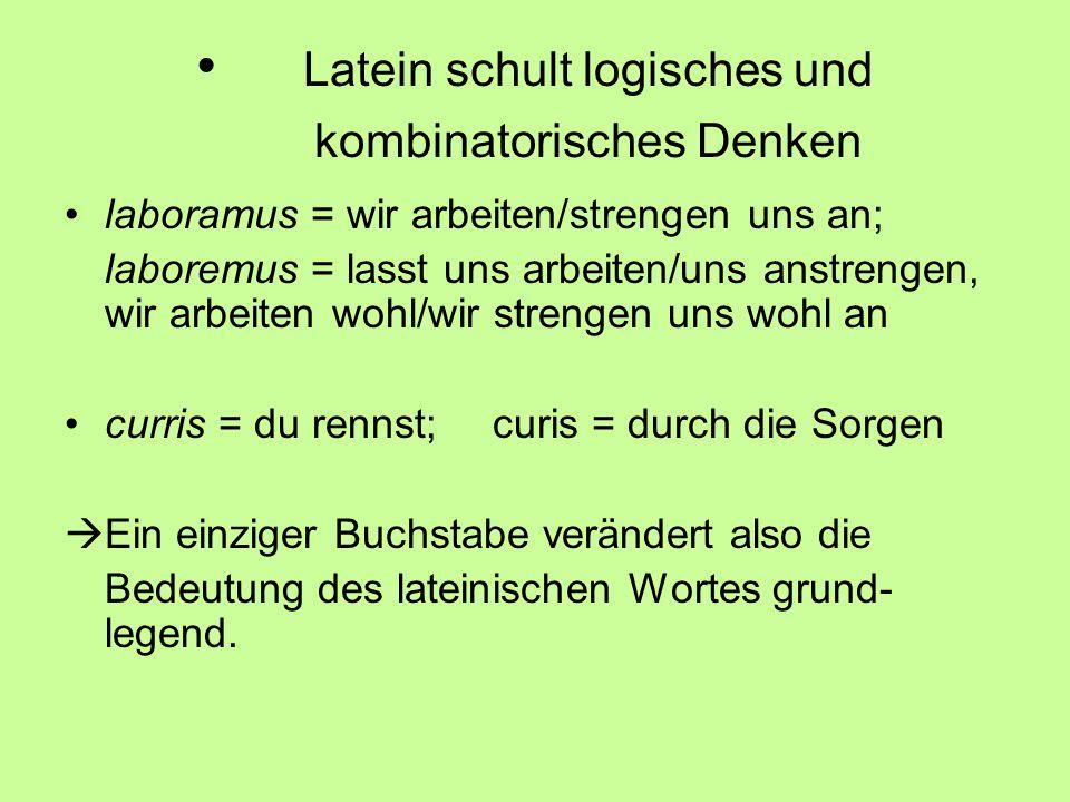 Latein schult logisches und kombinatorisches Denken