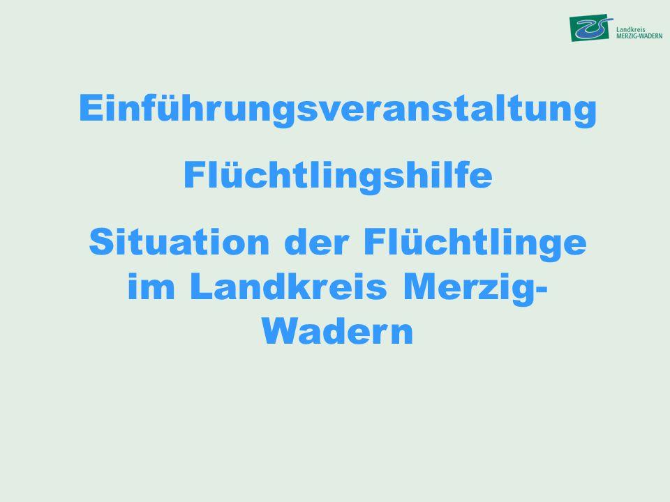 Situation der Flüchtlinge im Landkreis Merzig-Wadern