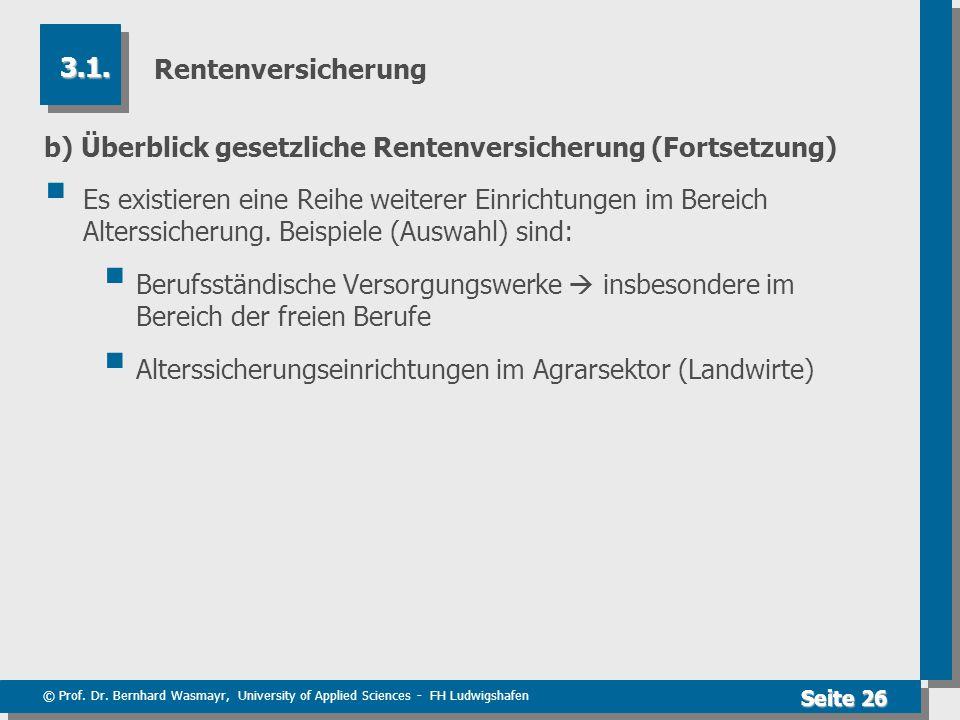 Rentenversicherung 3.1. b) Überblick gesetzliche Rentenversicherung (Fortsetzung)
