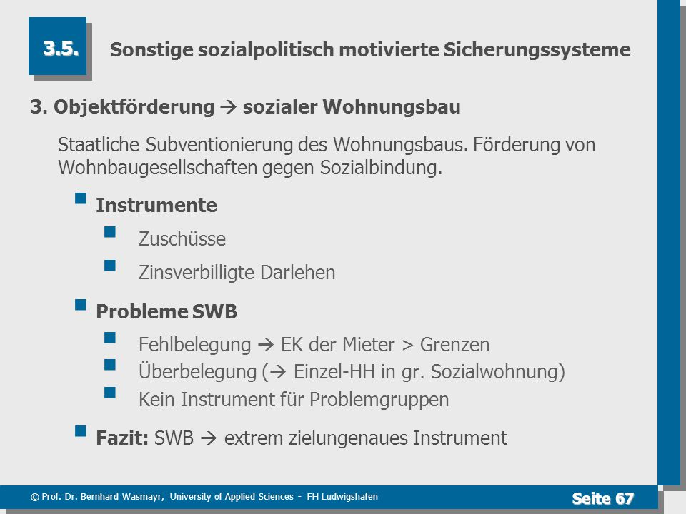 Sonstige sozialpolitisch motivierte Sicherungssysteme