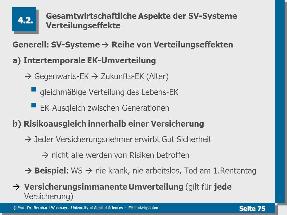 Gesamtwirtschaftliche Aspekte der SV-Systeme Verteilungseffekte