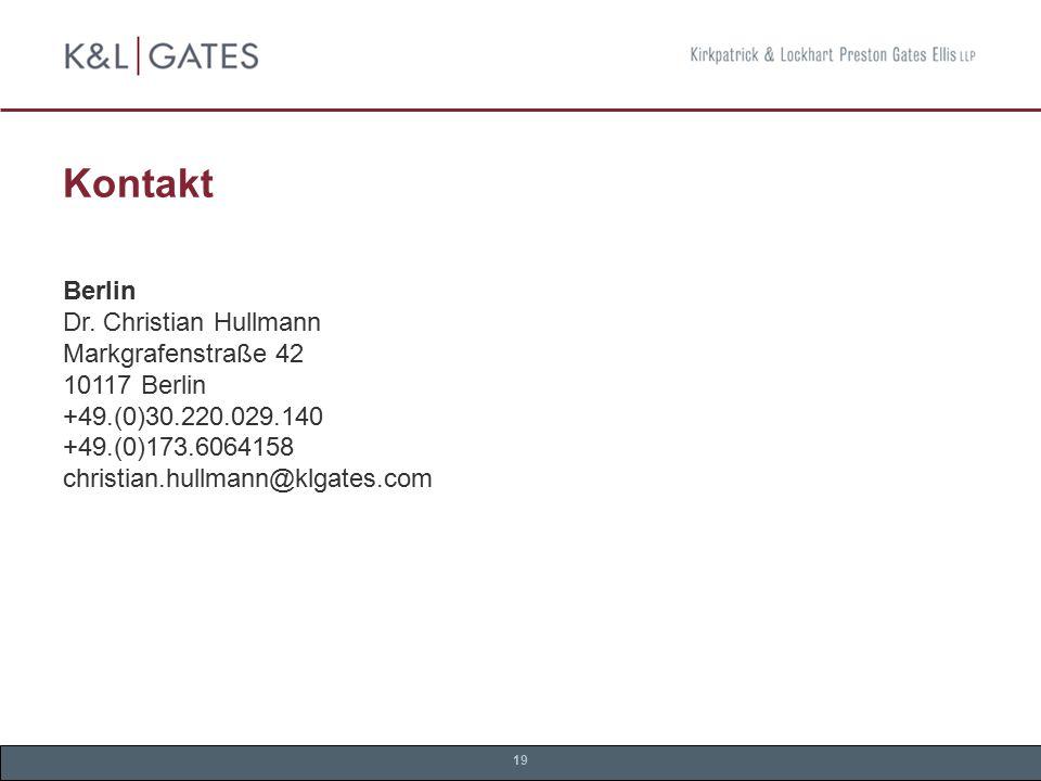 Kontakt Berlin Dr. Christian Hullmann Markgrafenstraße 42 10117 Berlin