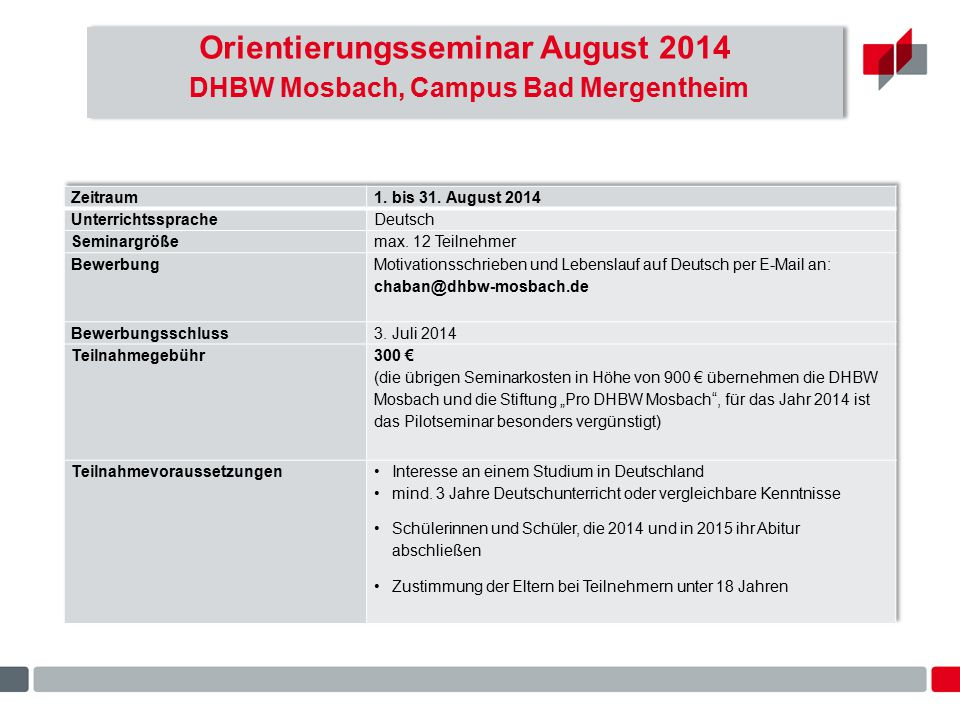 Orientierungsseminar August 2014 DHBW Mosbach, Campus Bad Mergentheim