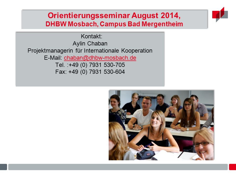Orientierungsseminar August 2014, DHBW Mosbach, Campus Bad Mergentheim