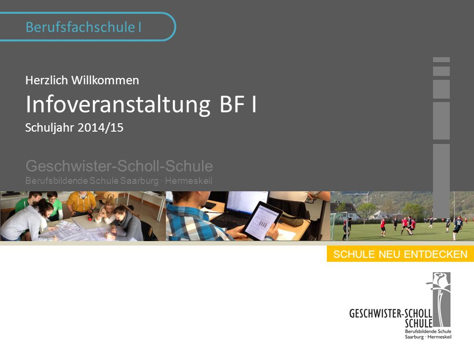 Herzlich Willkommen Infoveranstaltung BF I Schuljahr 2014/15