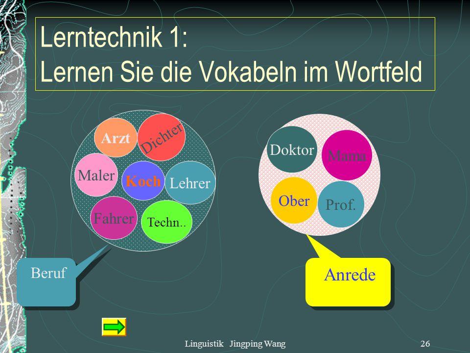 Lerntechnik 1: Lernen Sie die Vokabeln im Wortfeld