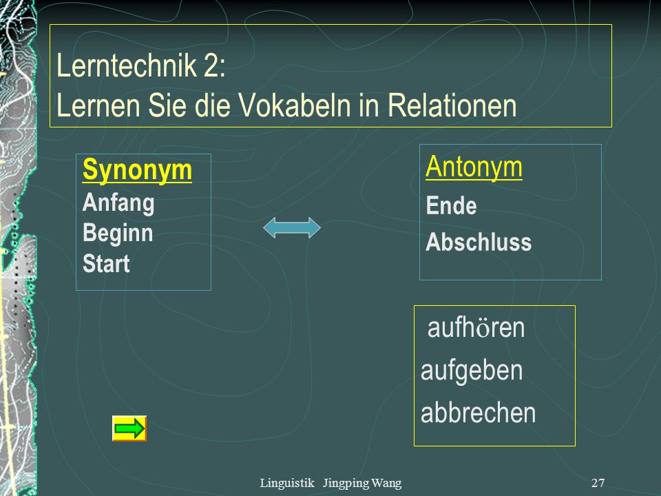 Lerntechnik 2: Lernen Sie die Vokabeln in Relationen