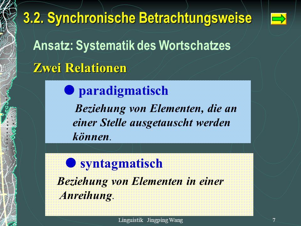 3.2. Synchronische Betrachtungsweise