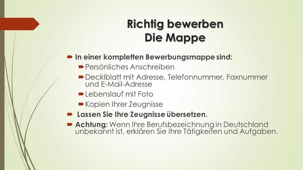 Richtig bewerben Die Mappe