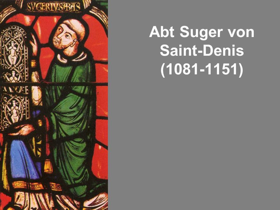 Abt Suger von Saint-Denis (1081-1151)
