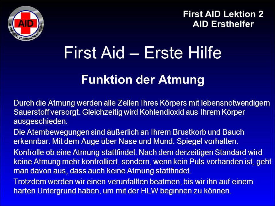First Aid – Erste Hilfe Funktion der Atmung