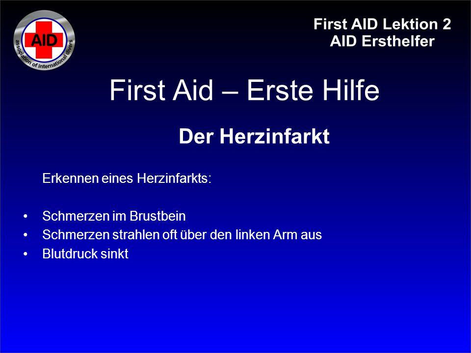 First Aid – Erste Hilfe Der Herzinfarkt Erkennen eines Herzinfarkts: