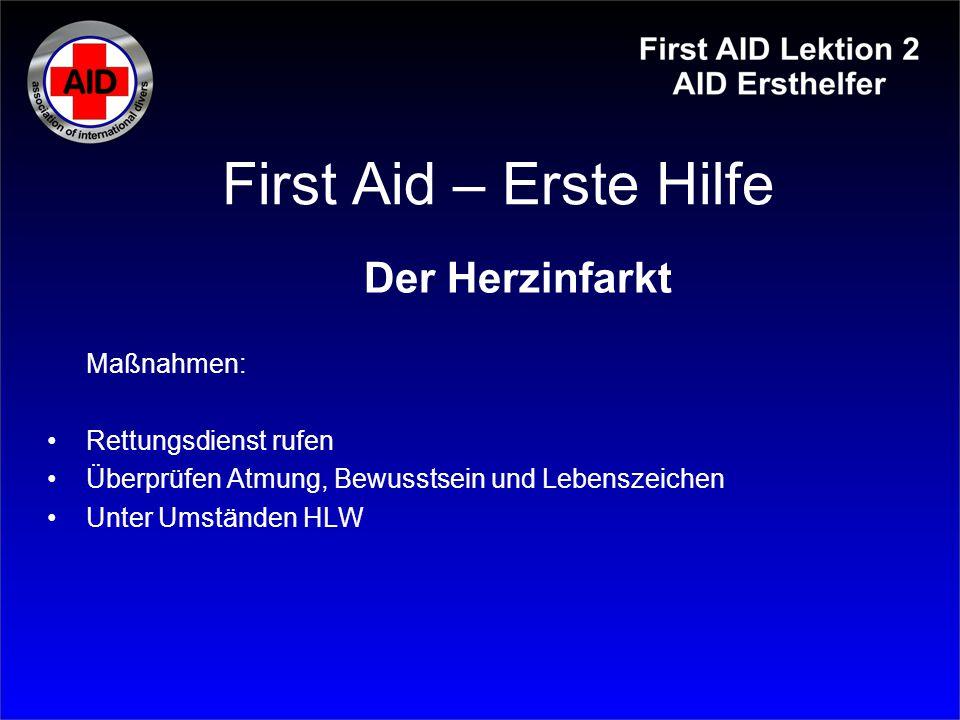 First Aid – Erste Hilfe Der Herzinfarkt Maßnahmen: