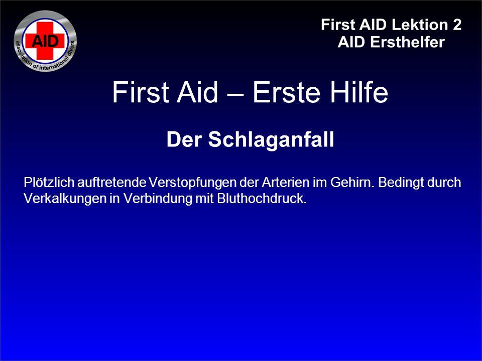 First Aid – Erste Hilfe Der Schlaganfall