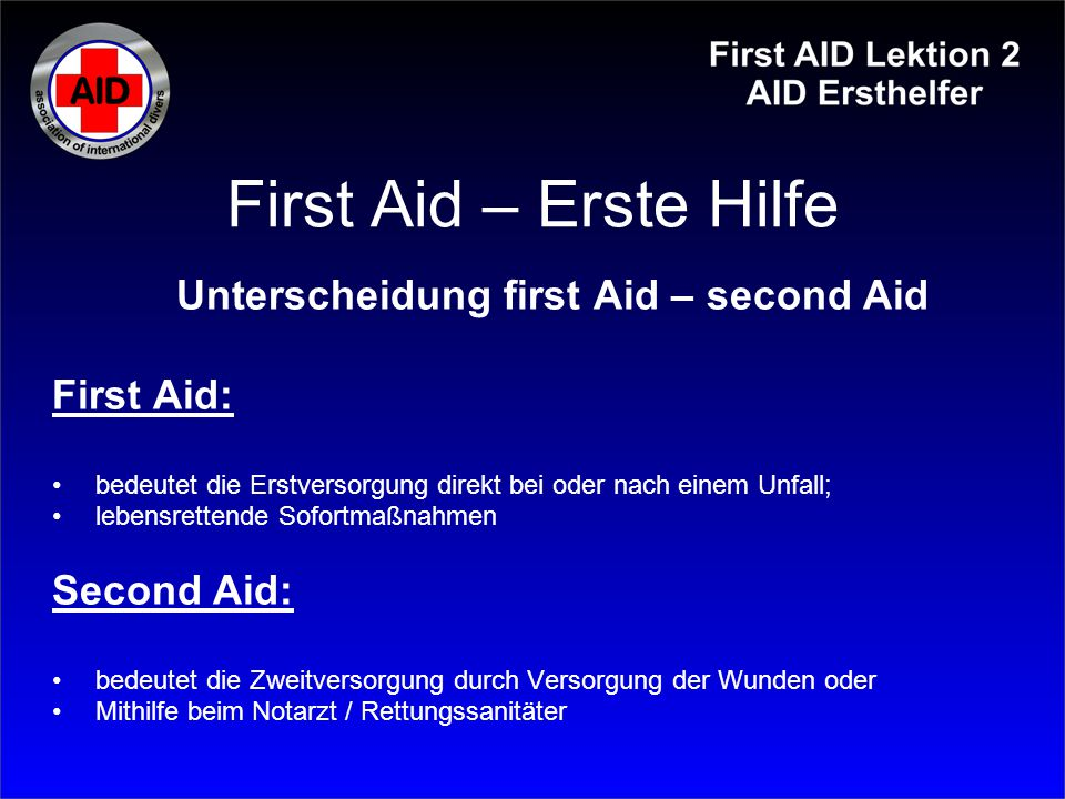 Unterscheidung first Aid – second Aid