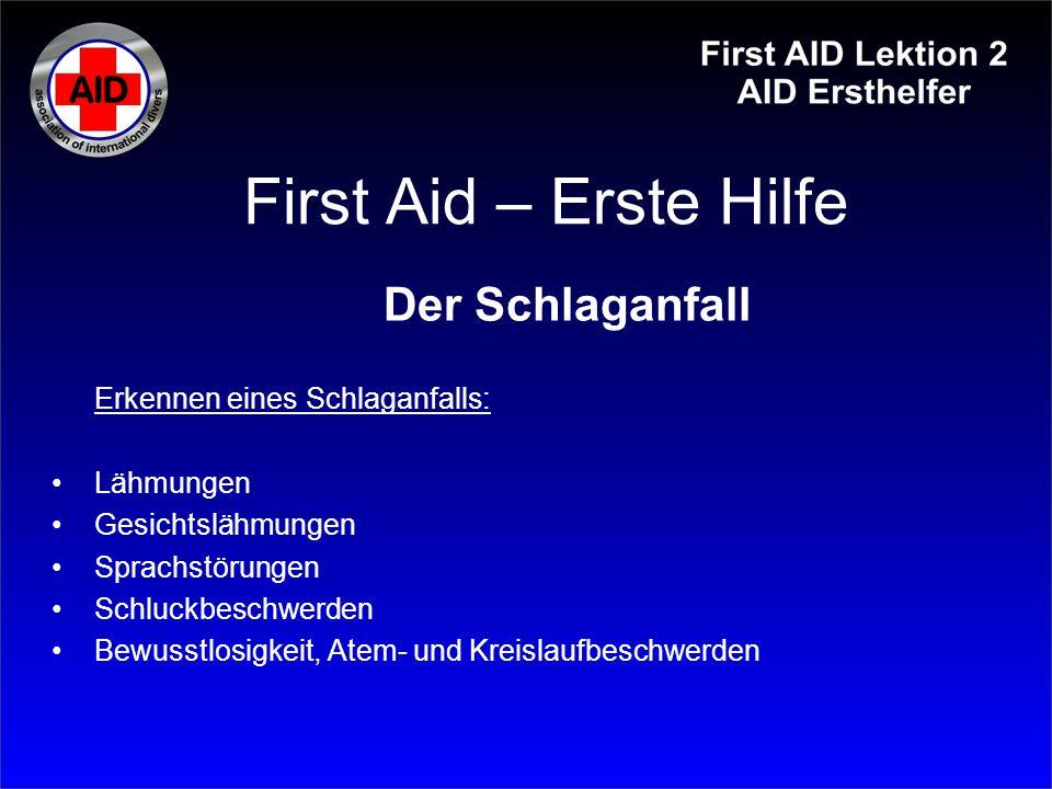 First Aid – Erste Hilfe Der Schlaganfall Erkennen eines Schlaganfalls: